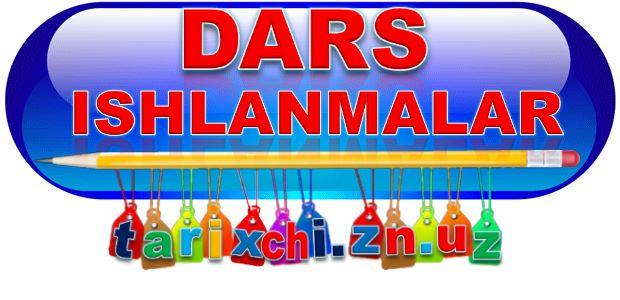DARS ISHLANMALAR tarixchi.zn.uz sayti